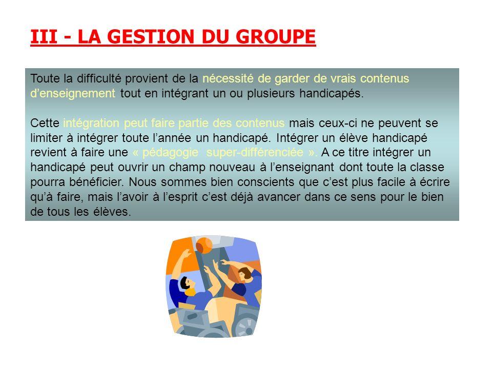 III - LA GESTION DU GROUPE