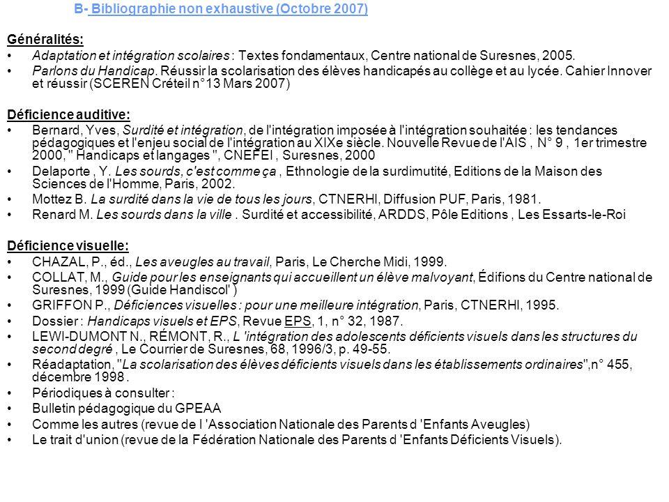 B- Bibliographie non exhaustive (Octobre 2007)