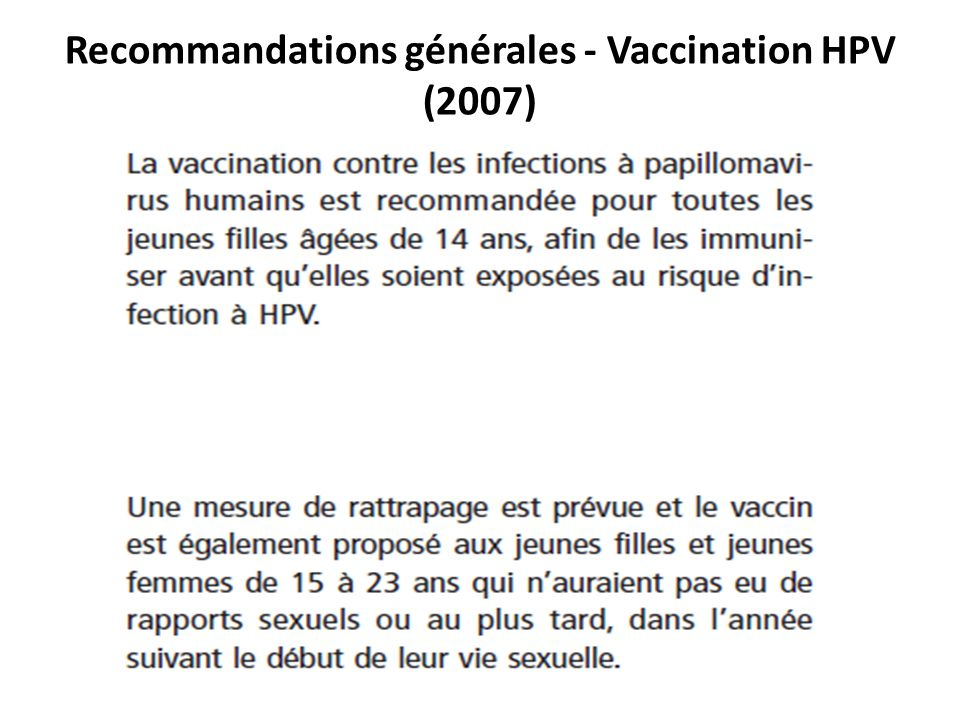 Recommandations générales - Vaccination HPV (2007)