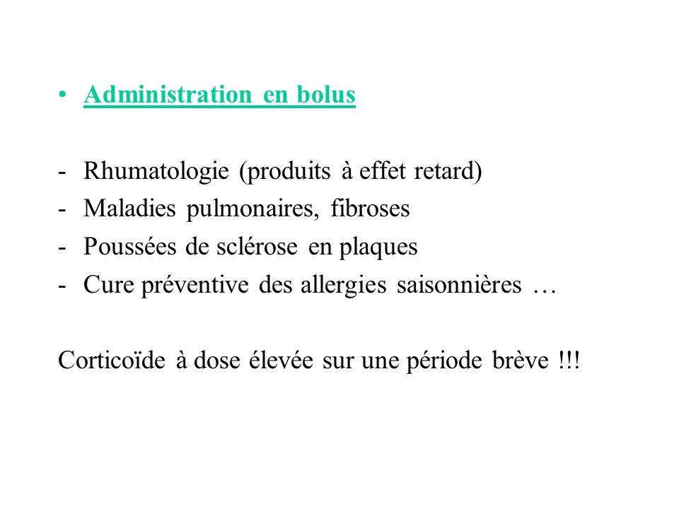 Administration en bolus