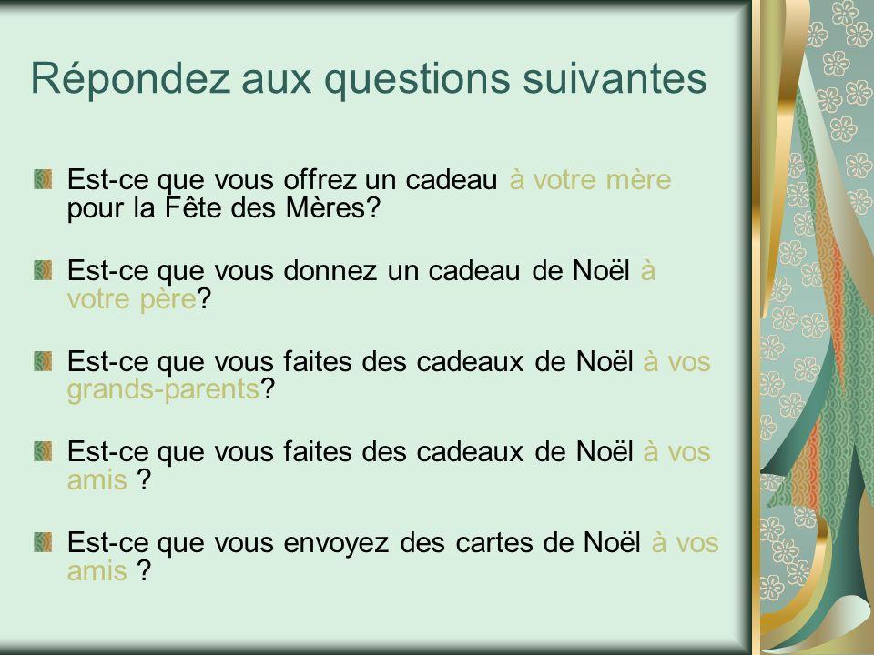 Répondez aux questions suivantes