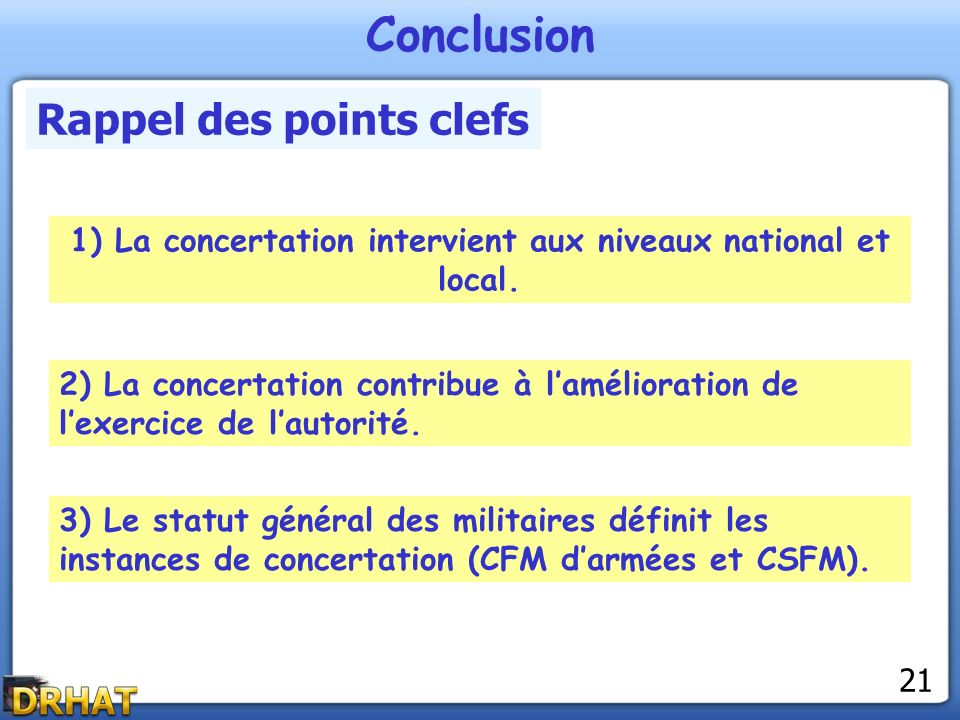 1) La concertation intervient aux niveaux national et local.