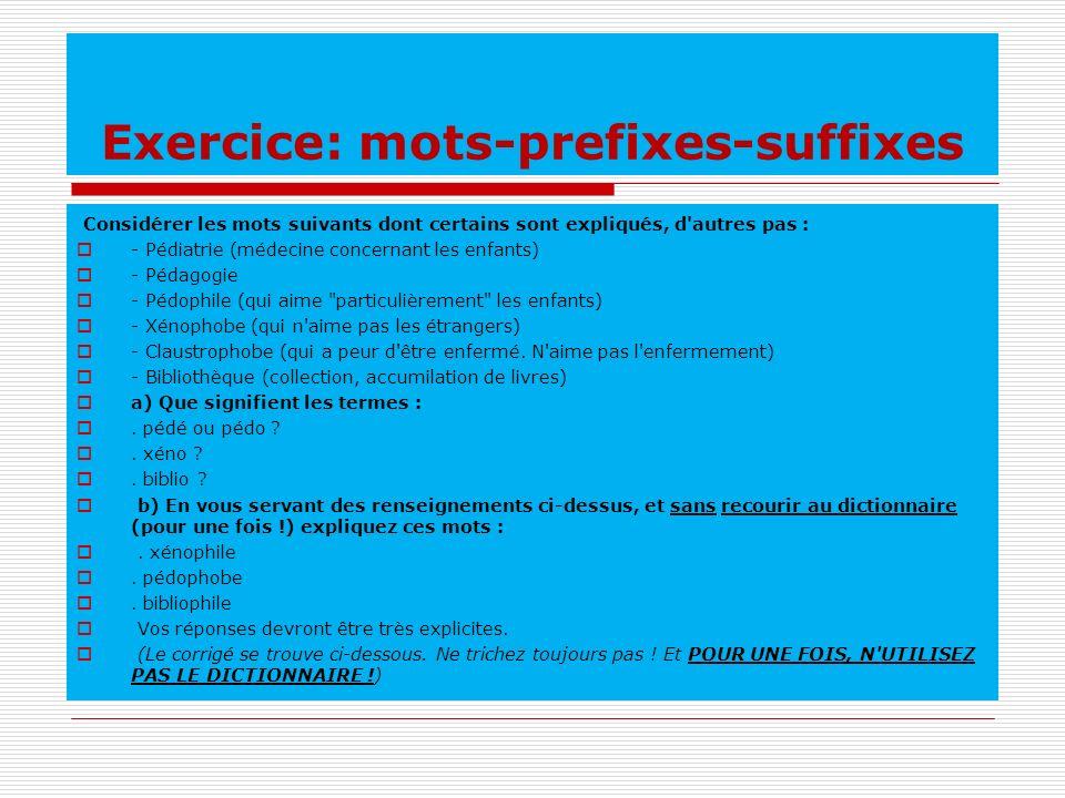 Exercice: mots-prefixes-suffixes