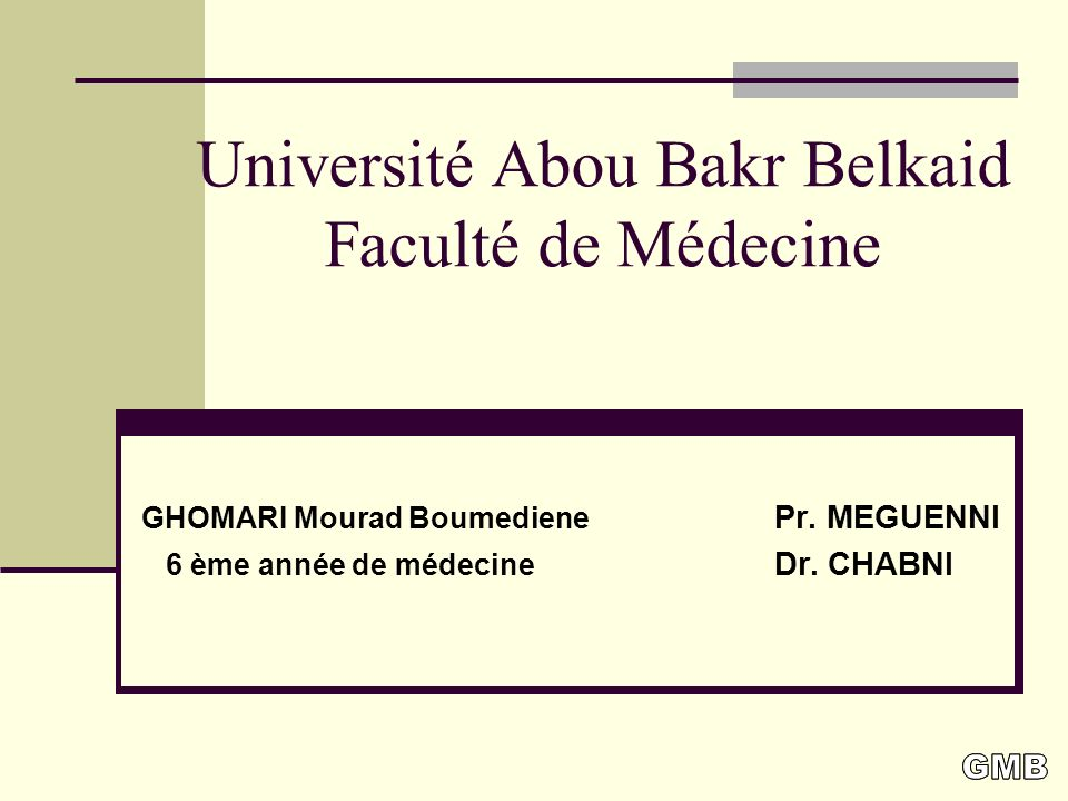 Université Abou Bakr Belkaid Faculté de Médecine