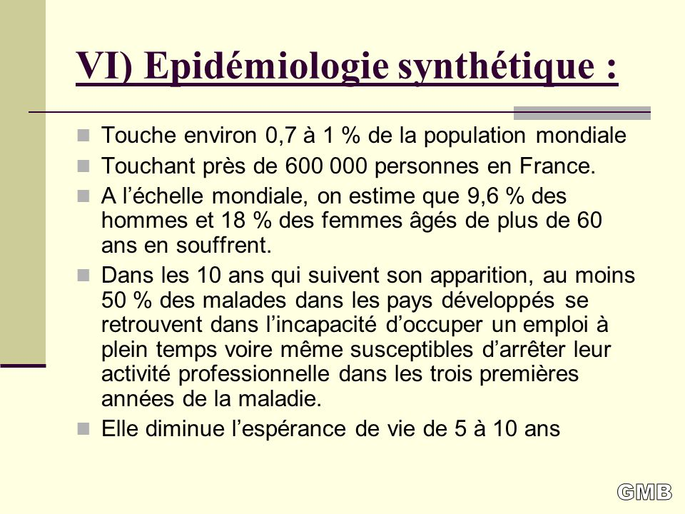 VI) Epidémiologie synthétique :