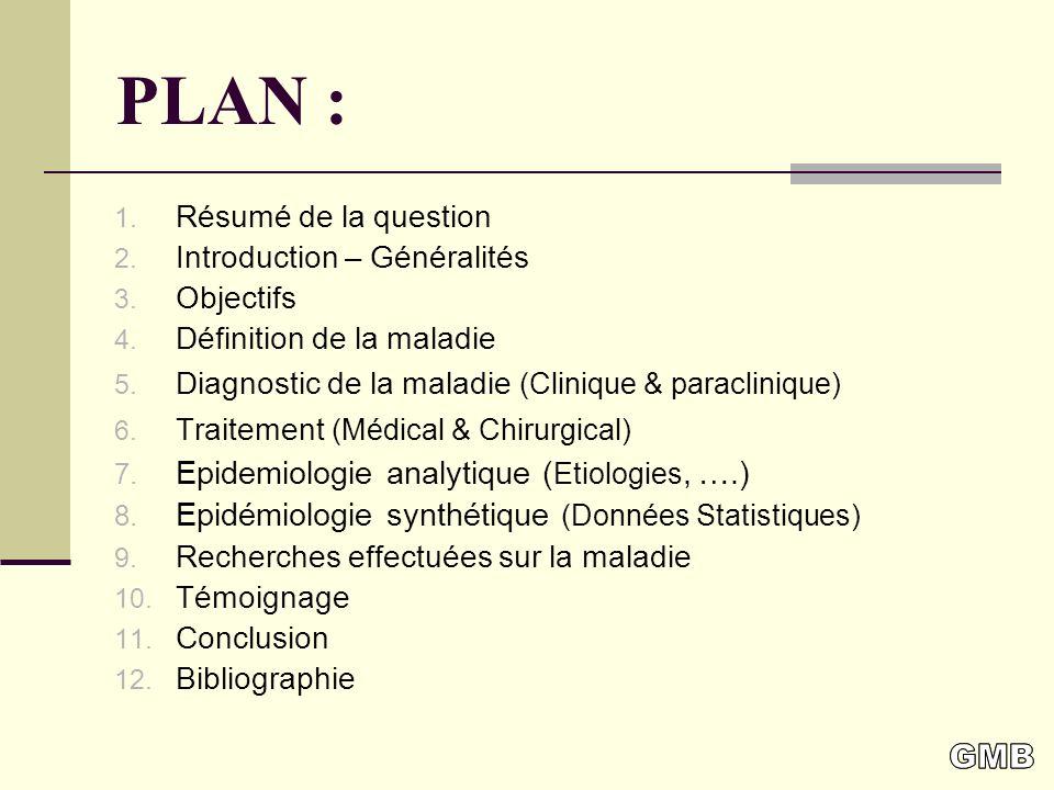 PLAN : GMB Epidemiologie analytique (Etiologies, ….)