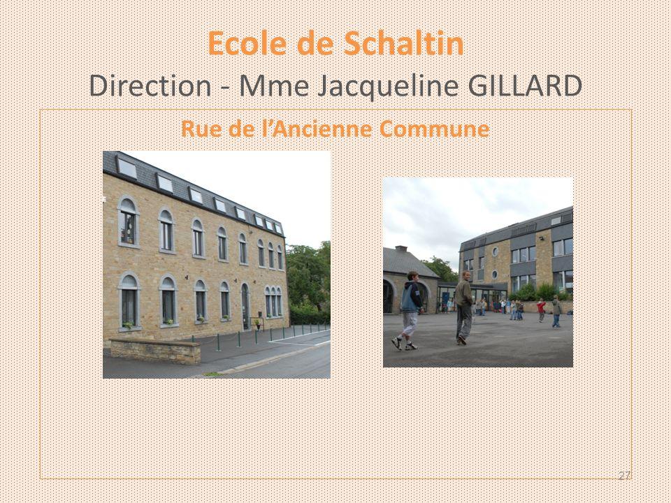 Ecole de Schaltin Direction - Mme Jacqueline GILLARD