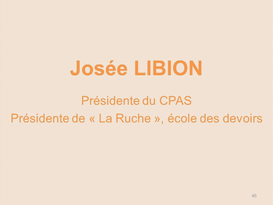 Présidente de « La Ruche », école des devoirs
