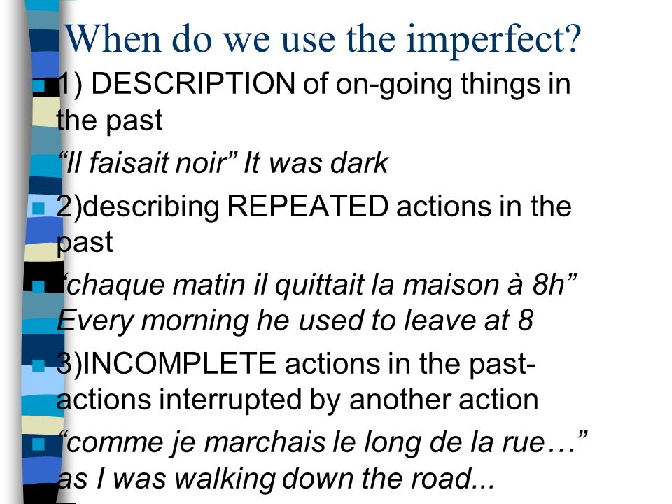 When do we use the imperfect