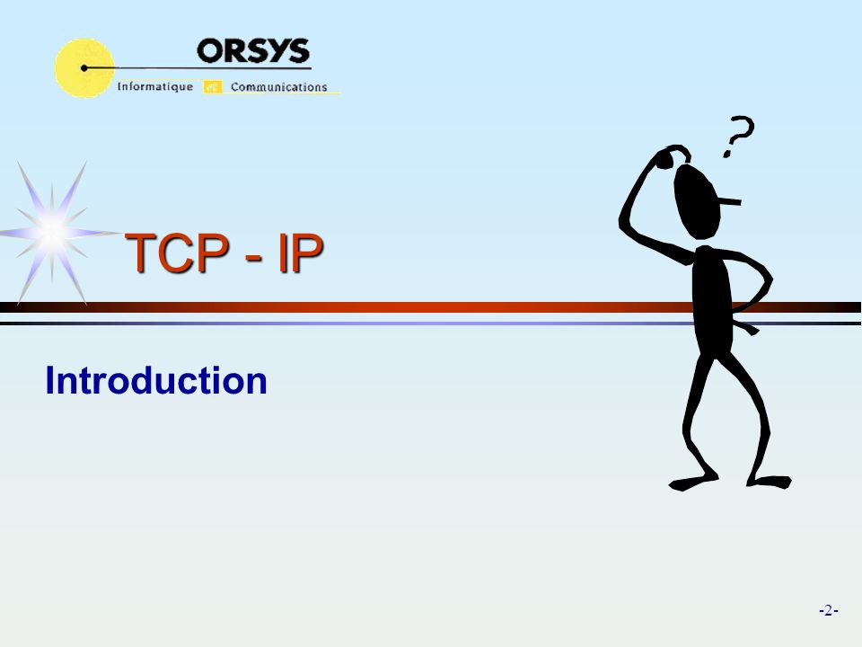 TCP - IP Introduction