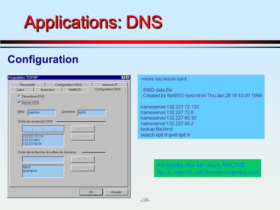 Applications: DNS Configuration Adresses des serveurs RACINE: