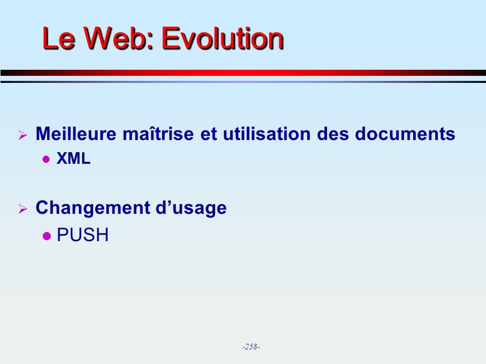 Le Web: Evolution Meilleure maîtrise et utilisation des documents