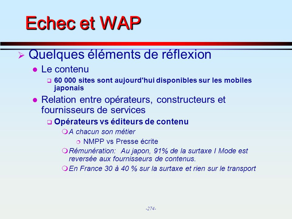 Echec et WAP Quelques éléments de réflexion Le contenu
