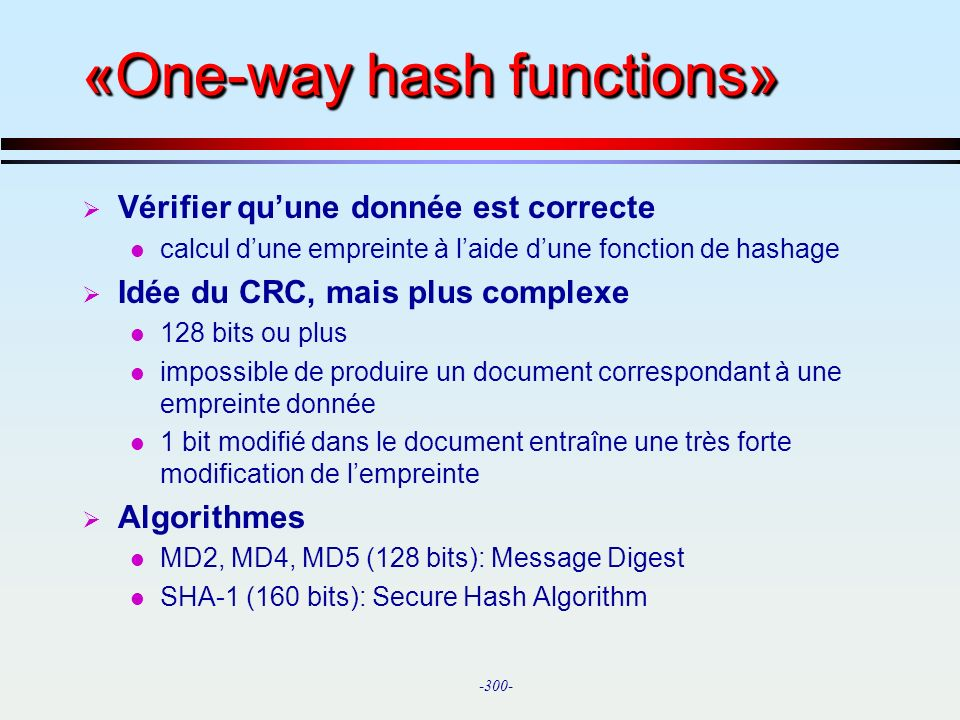 «One-way hash functions»