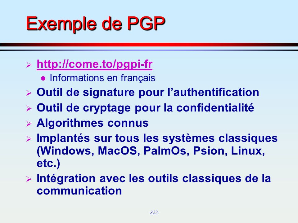 Exemple de PGP http://come.to/pgpi-fr