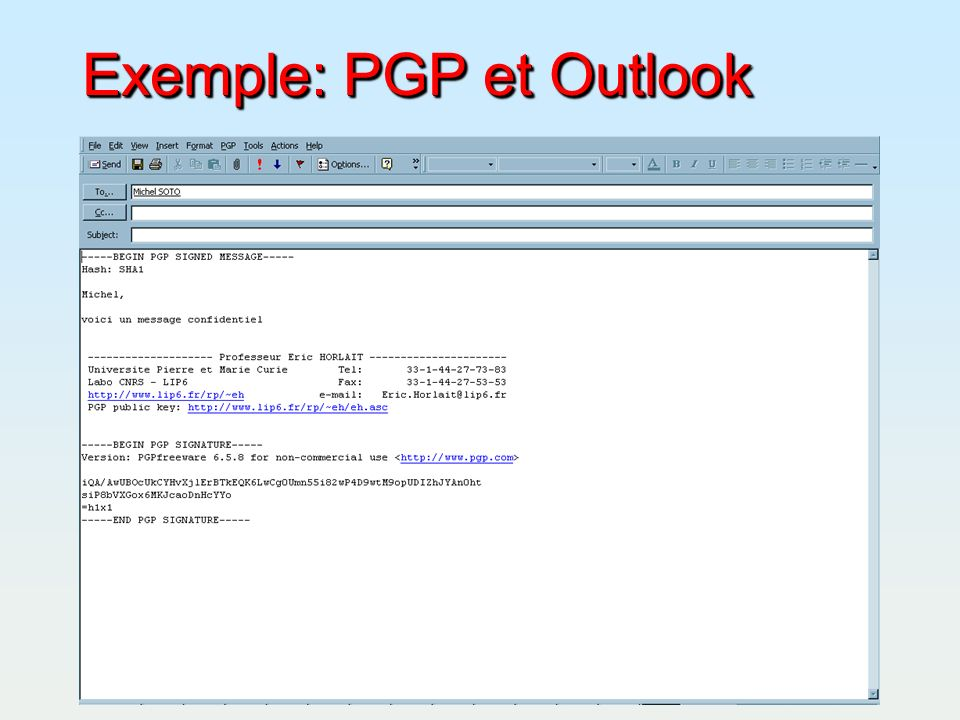 Exemple: PGP et Outlook