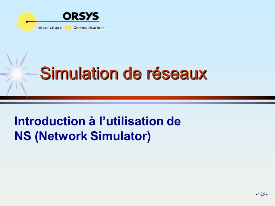 Introduction à l'utilisation de NS (Network Simulator)