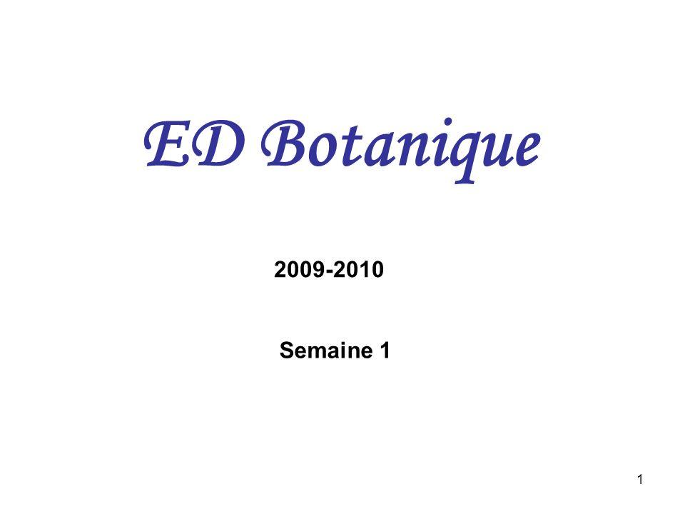 ED Botanique 2009-2010 Semaine 1