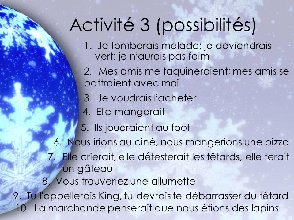 Activité 3 (possibilités)