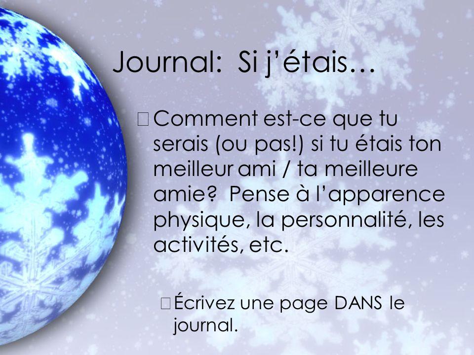 Journal: Si j'étais…
