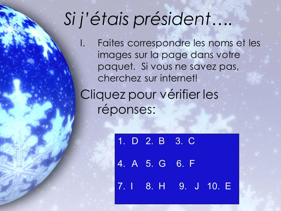 Si j'étais président…. Cliquez pour vérifier les réponses: