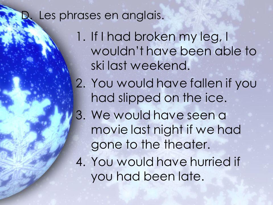 D. Les phrases en anglais.