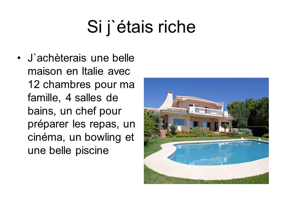Si j`étais riche