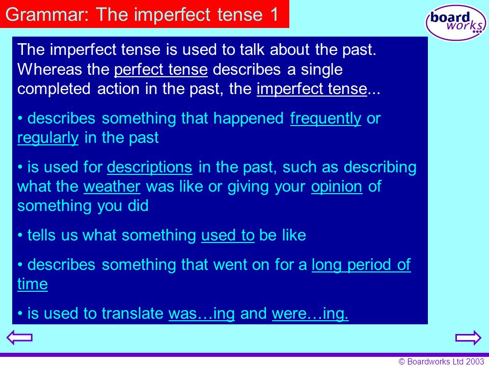 Grammar: The imperfect tense 1