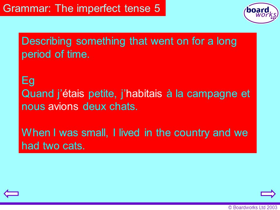 Grammar: The imperfect tense 5