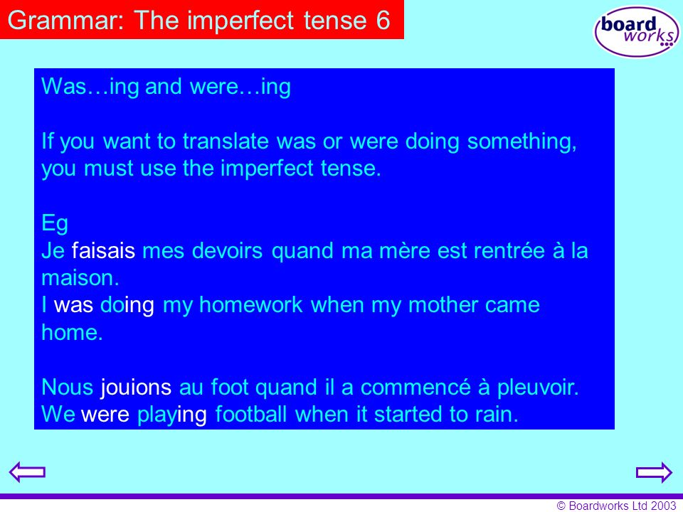 Grammar: The imperfect tense 6