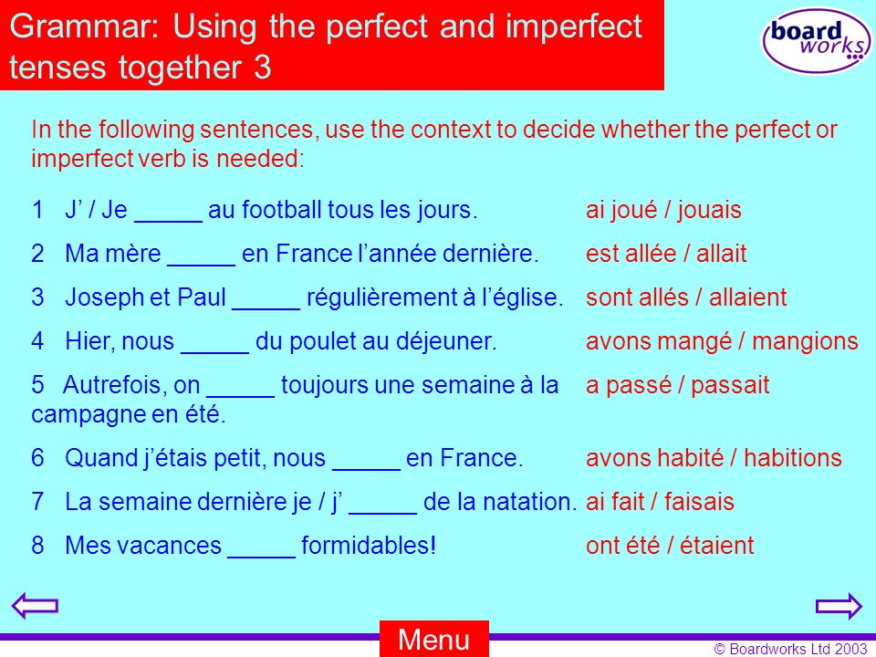 Grammar: Using the perfect and imperfect tenses together 3