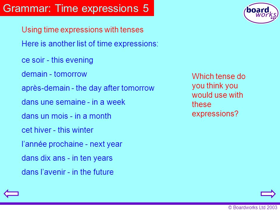 Grammar: Time expressions 5