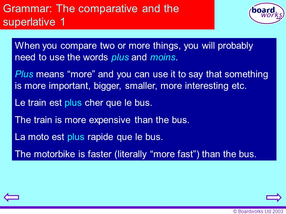 Grammar: The comparative and the superlative 1