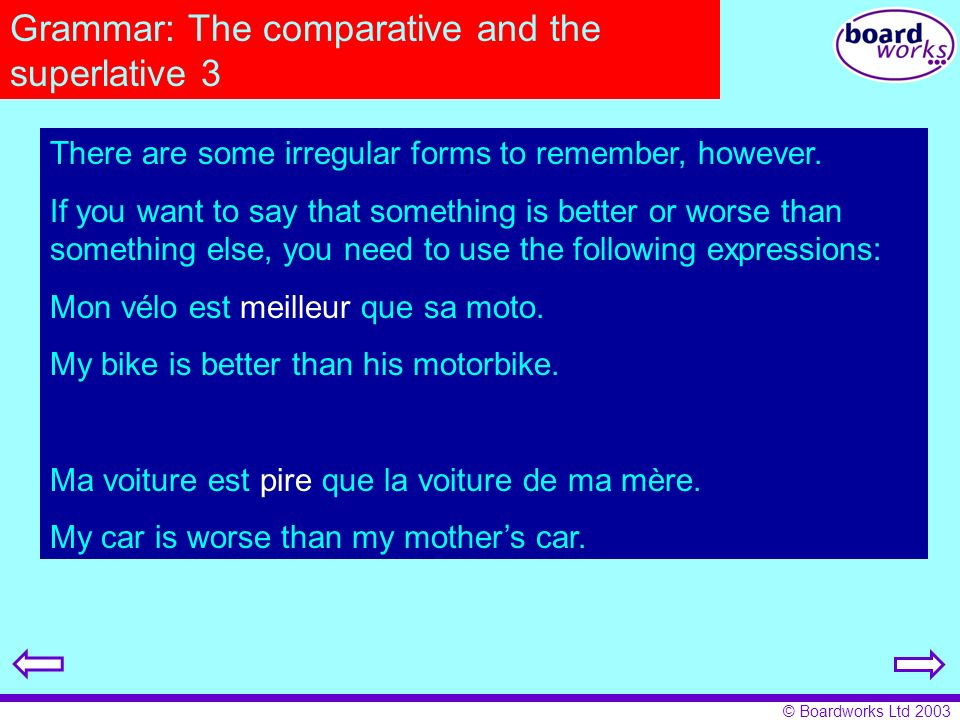 Grammar: The comparative and the superlative 3