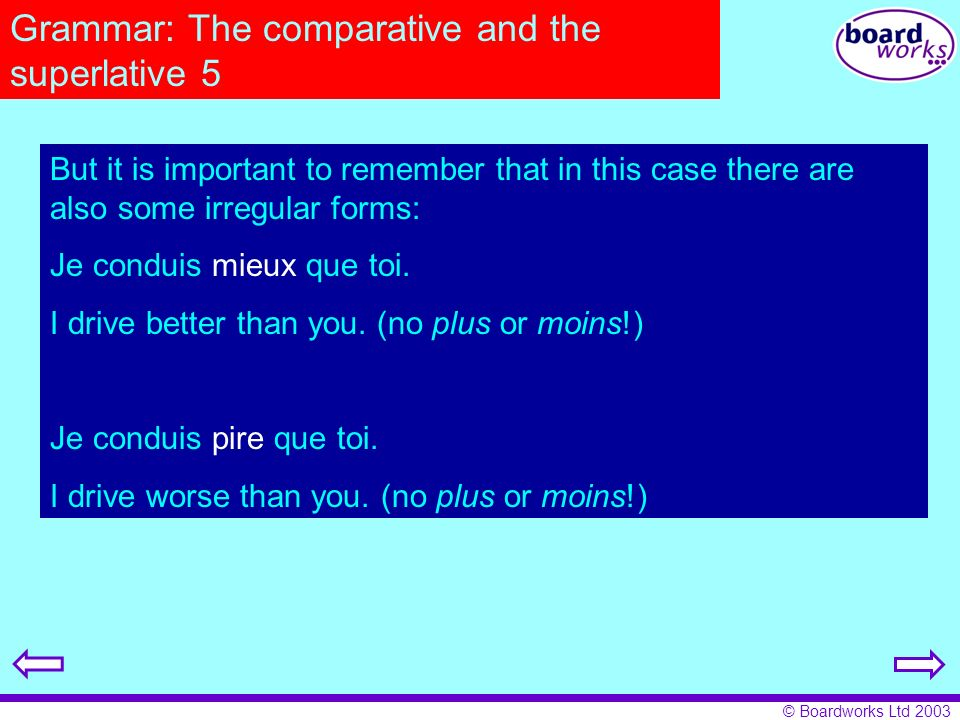 Grammar: The comparative and the superlative 5