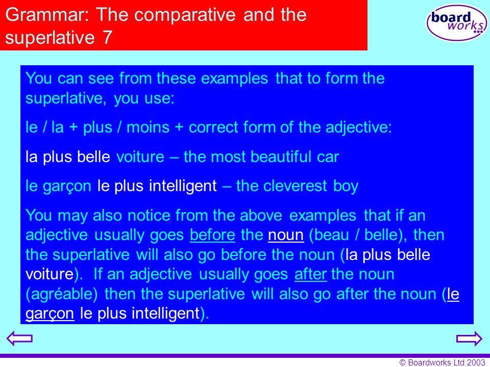 Grammar: The comparative and the superlative 7