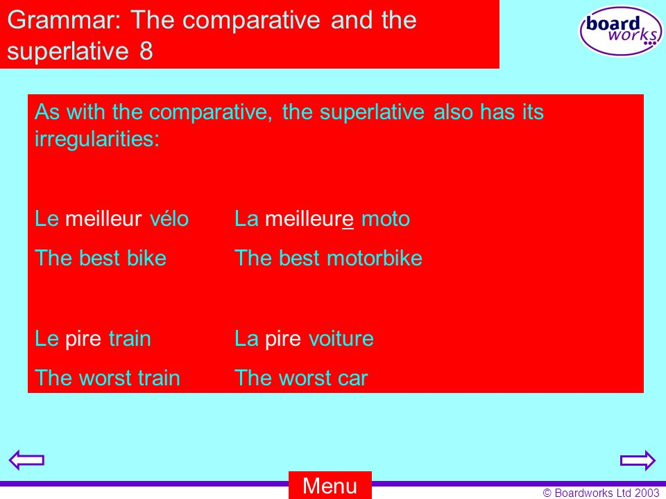Grammar: The comparative and the superlative 8