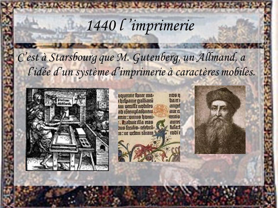 1440 l 'imprimerie C'est à Starsbourg que M.