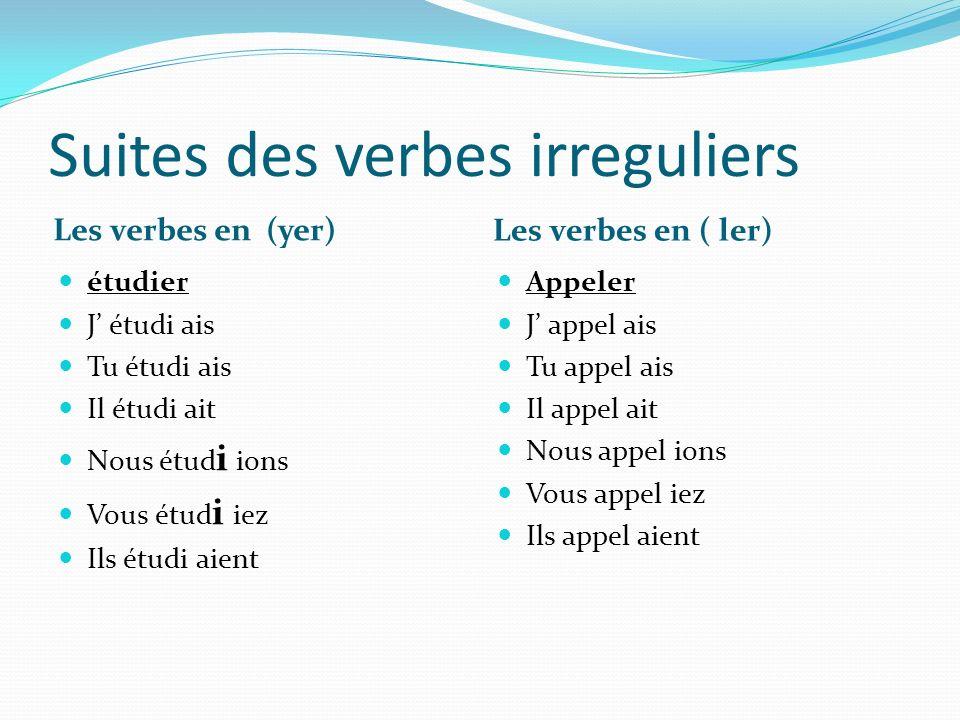 Suites des verbes irreguliers