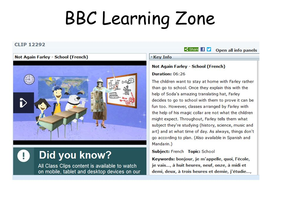 BBC Learning Zone http://www.bbc.co.uk/learningzone/clips/not-again-farley-school-french/12292.html.