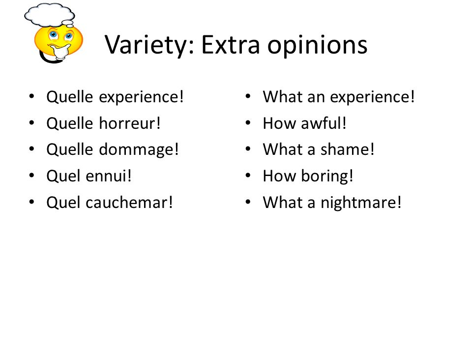 Variety: Extra opinions