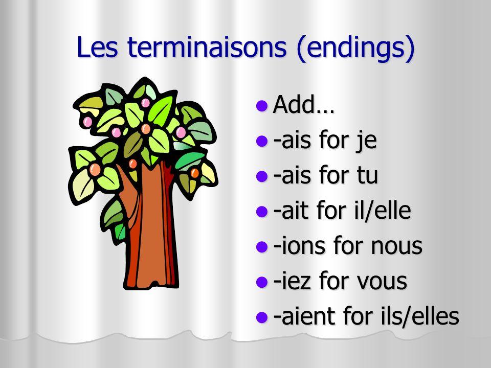 Les terminaisons (endings)