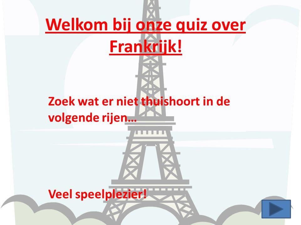 Welkom bij onze quiz over Frankrijk!