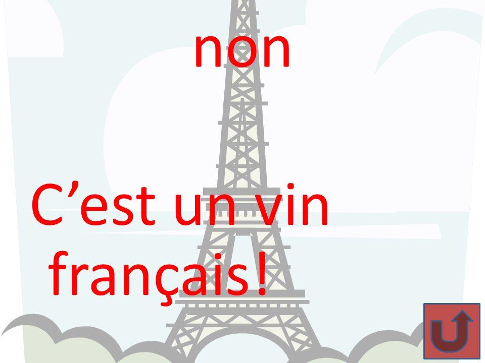 non C'est un vin français!