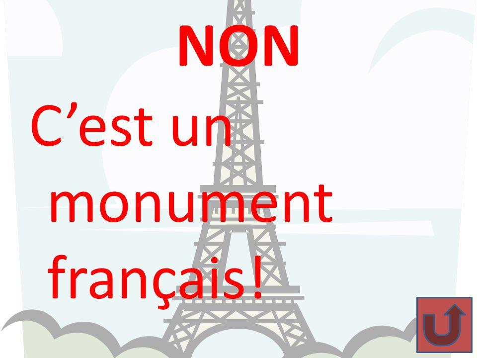NON C'est un monument français!