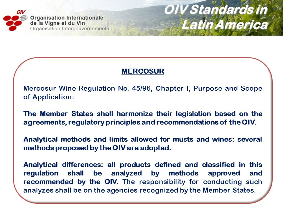 OIV Standards in Latin America