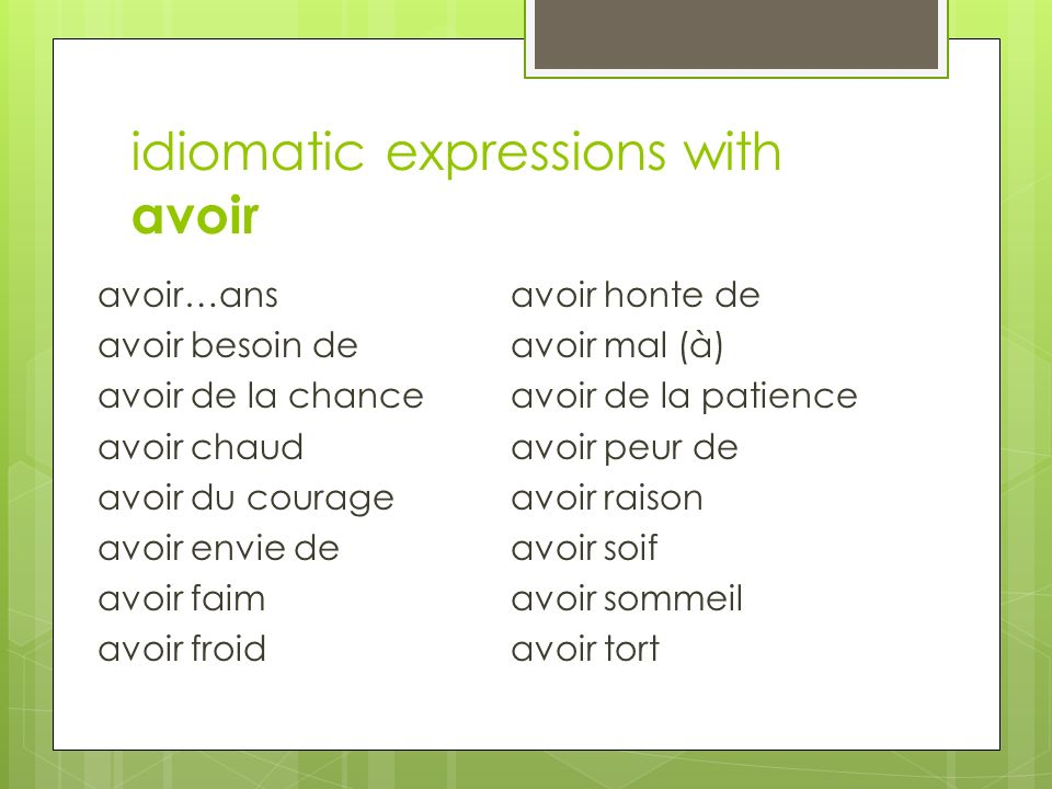 idiomatic expressions with avoir