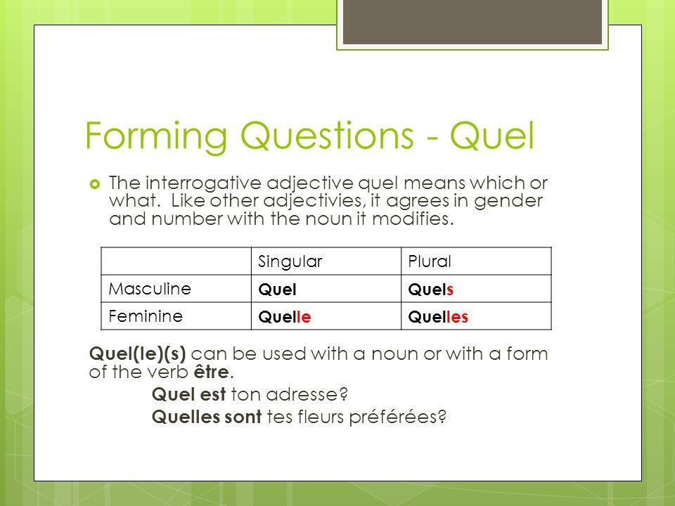 Forming Questions - Quel