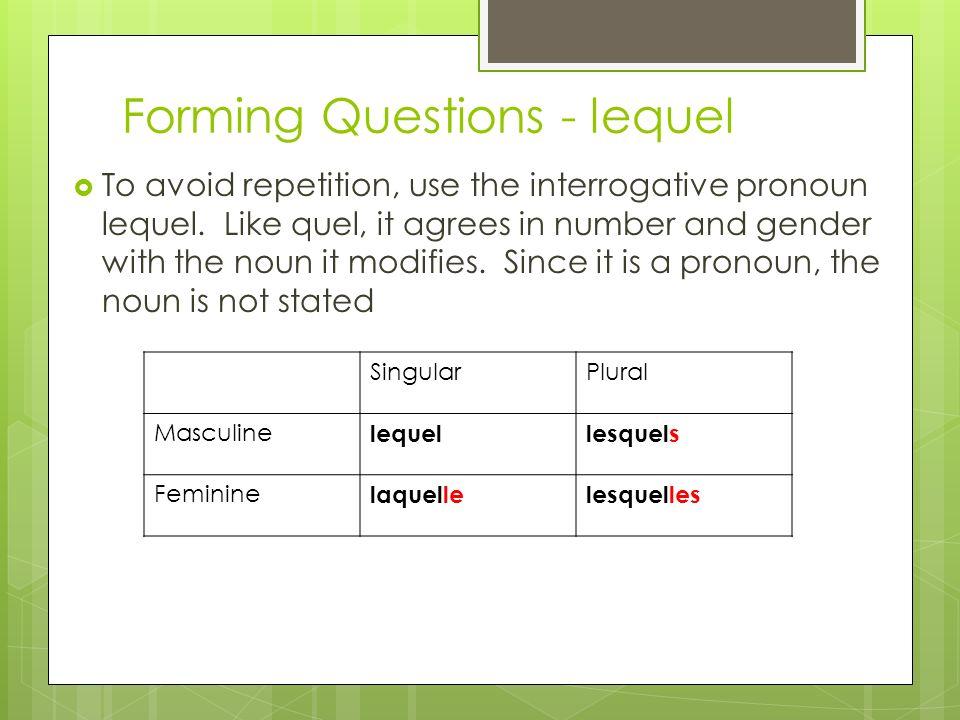 Forming Questions - lequel
