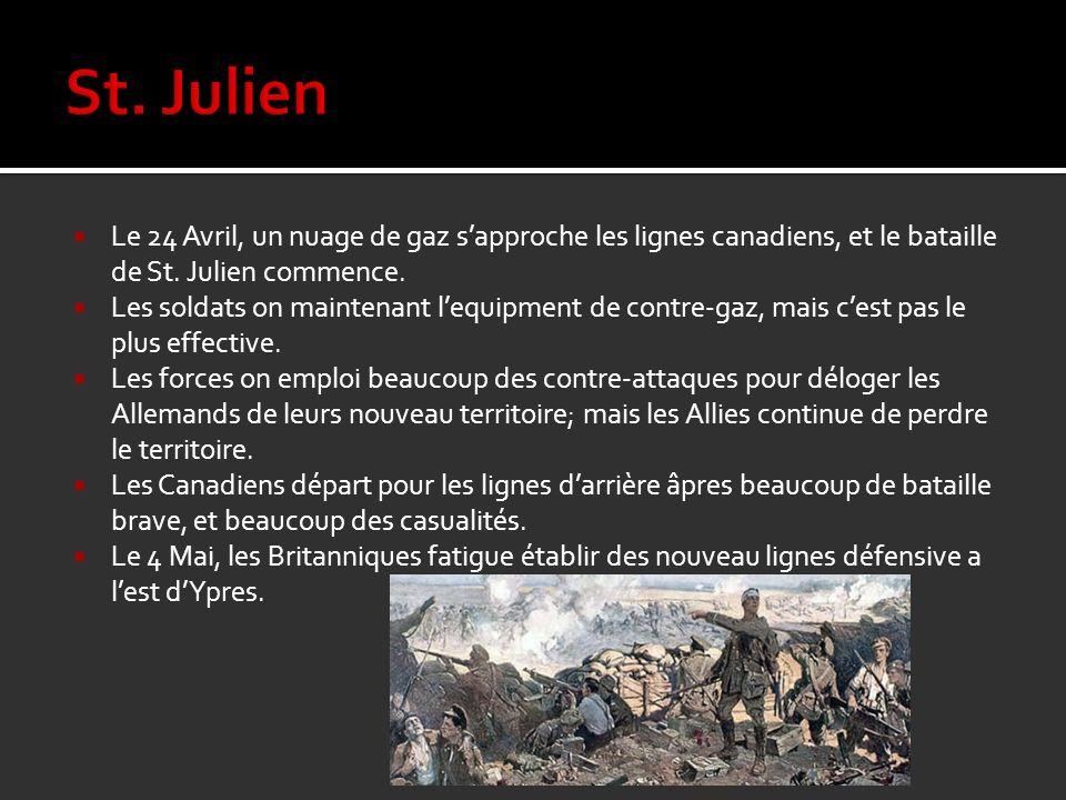St. Julien Le 24 Avril, un nuage de gaz s'approche les lignes canadiens, et le bataille de St. Julien commence.